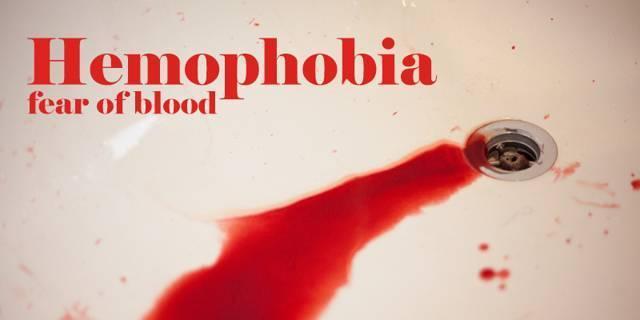 Что такое гемофобия, как от нее избавиться